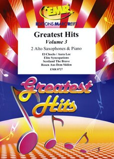 Greatest Hits Volume 3  (2 Alto Saxophones)