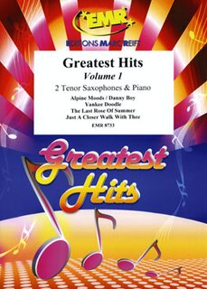 Greatest Hits Volume 1  (2 Tenor Saxophones)