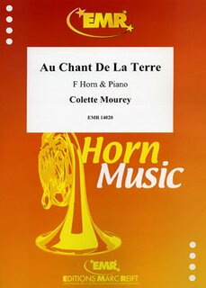 Au Chant De La Terre (Horn in F)
