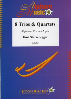 8 Trios & Quartettes (Alphorn in F + Gb)