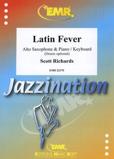 Latin Fever (Alto Saxophone & Piano / Keyboard (Drums optional))