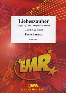 Magic Of Love (Liebeszauber / Magie de lAmour) (Klarinette)