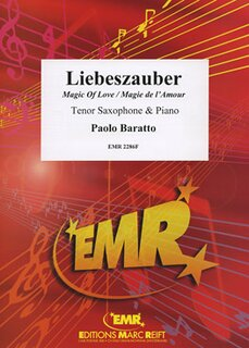 Magic Of Love (Liebeszauber / Magie de lAmour) (Tenor Saxophone)