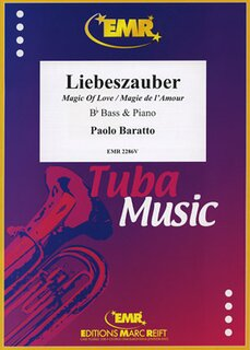 Magic Of Love (Liebeszauber / Magie de lAmour) (Tuba)