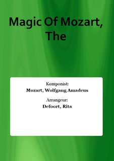 Magic Of Mozart, The