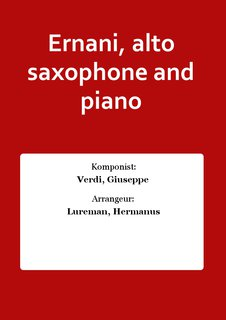 Ernani, alto saxophone and piano