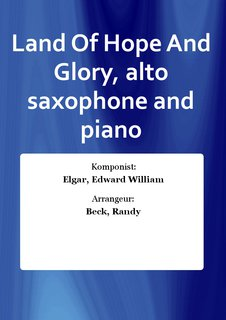 Land Of Hope And Glory, alto saxophone and piano