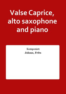 Valse Caprice, alto saxophone and piano