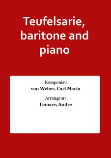 Teufelsarie, baritone and piano