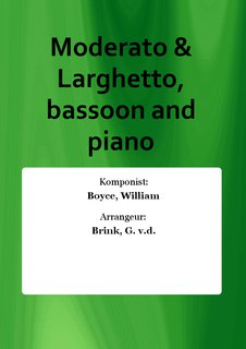 Moderato & Larghetto, bassoon and piano