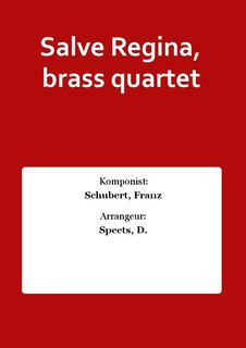 Salve Regina, brass quartet