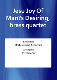 Jesu Joy Of Man?s Desiring, brass quartet
