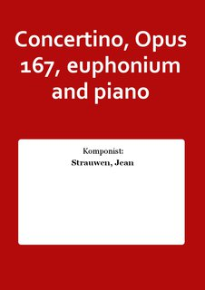 Concertino, Opus 167, euphonium and piano