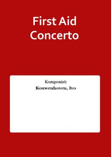 First Aid Concerto