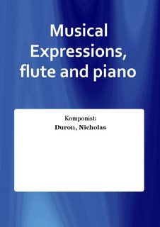 Musical Expressions, flute and piano