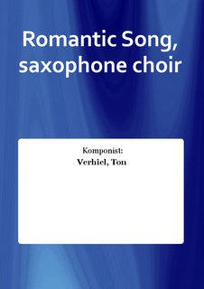 Romantic Song, saxophone choir