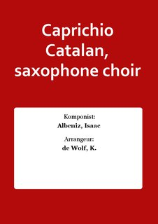 Caprichio Catalan, saxophone choir