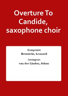 Overture To Candide, saxophone choir