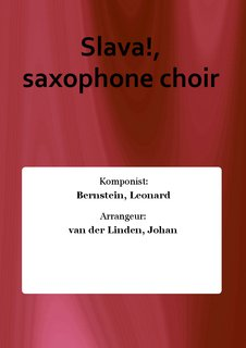 Slava!, saxophone choir