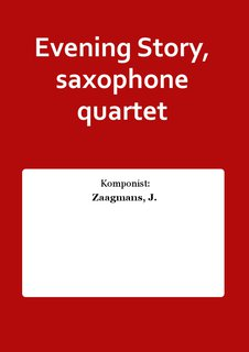 Evening Story, saxophone quartet