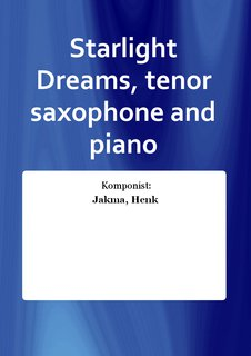 Starlight Dreams, tenor saxophone and piano