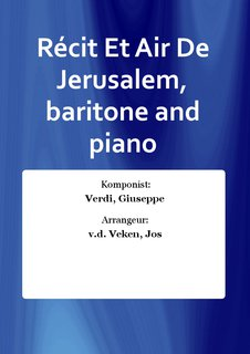Récit Et Air De Jerusalem, baritone and piano