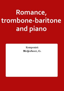 Romance, trombone-baritone and piano