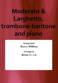 Moderato & Larghetto, trombone-baritone and piano