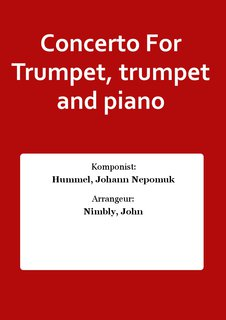 Concerto For Trumpet, trumpet and piano