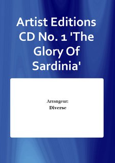 Artist Editions CD No. 1 The Glory Of Sardinia