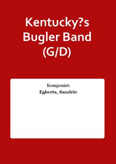 Kentucky?s Bugler Band (G/D)