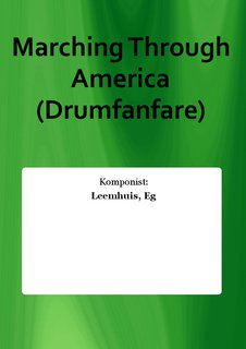 Marching Through America (Drumfanfare)