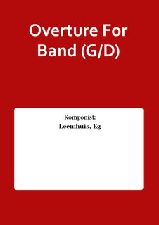 Overture For Band (G/D)