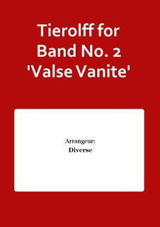 Tierolff for Band No. 2 Valse Vanite