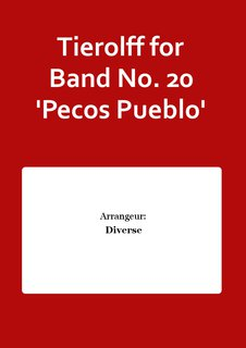 Tierolff for Band No. 20 Pecos Pueblo
