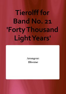Tierolff for Band No. 21 Forty Thousand Light Years