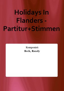 Holidays In Flanders - Partitur+Stimmen