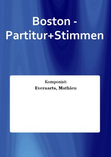Boston - Partitur+Stimmen