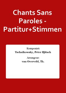 Chants Sans Paroles - Partitur+Stimmen