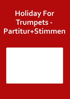 Holiday For Trumpets - Partitur+Stimmen