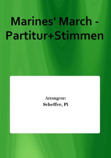 Marines March - Partitur+Stimmen