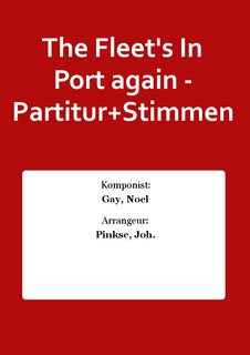 The Fleets In Port again - Partitur+Stimmen