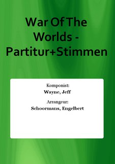 War Of The Worlds - Partitur+Stimmen