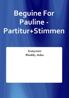 Beguine For Pauline - Partitur+Stimmen