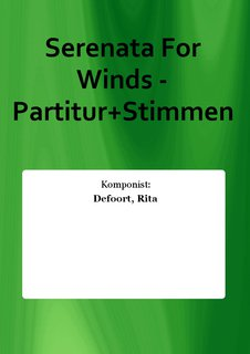 Serenata For Winds - Partitur+Stimmen