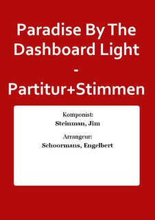 Paradise By The Dashboard Light - Partitur+Stimmen