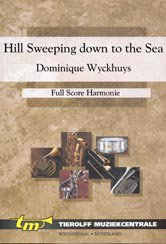 Hills Sweeping Down To The Sea - Partitur+Stimmen