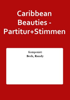 Caribbean Beauties - Partitur+Stimmen