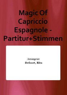 Magic Of Capriccio Espagnole - Partitur+Stimmen