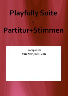 Playfully Suite - Partitur+Stimmen